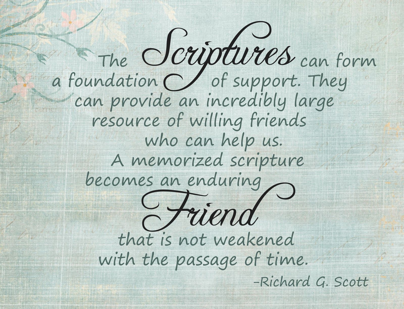 Image result for richard g scott scriptures friends