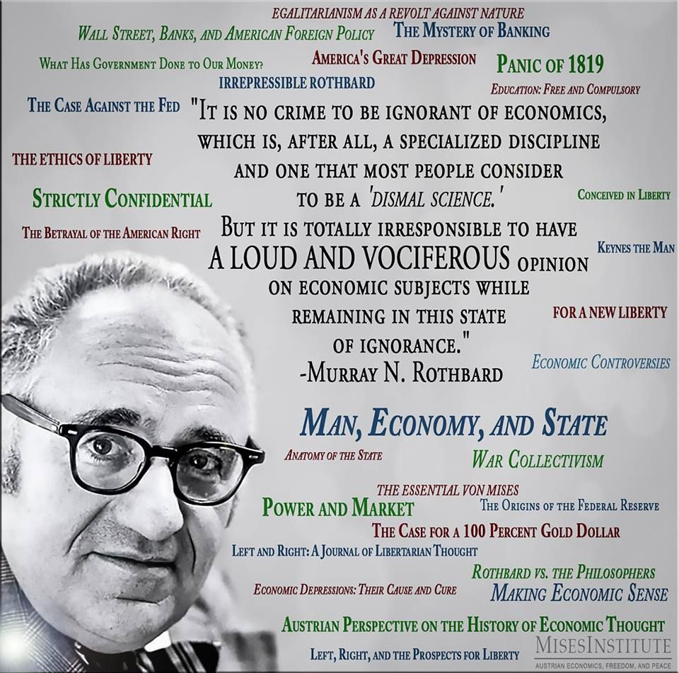 Rothbard | For The Libertarian In Me | Pinterest