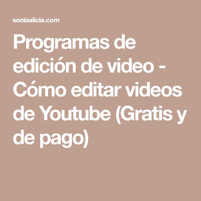 Cómo Edito Mis Videos De Youtube Videos De Youtube Como Editar Videos Youtube