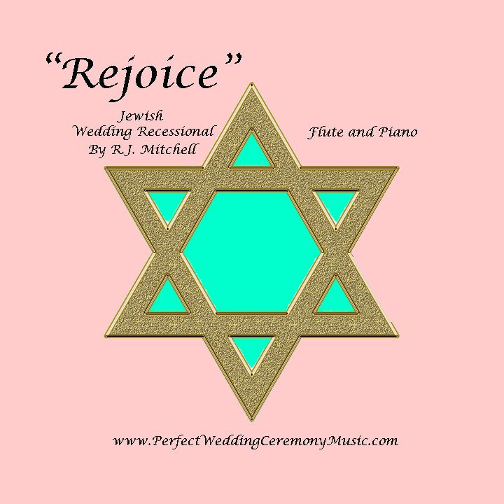 """""""Rejoice"""" Is A New Wedding Recessional For Jewish Weddings"""