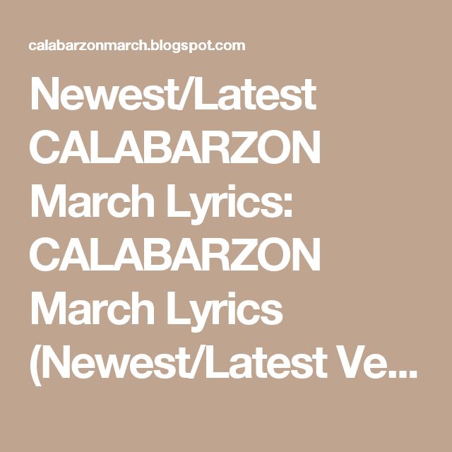 Newest/Latest CALABARZON March Lyrics: CALABARZON March