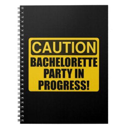 Caution Bachelorette Party Progress Spiral Notebook