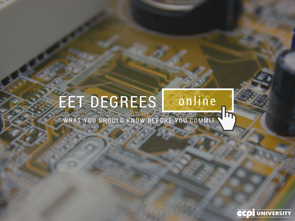 Eet Degrees Online What You Should Know Before You Commit Electronic Engineering Engineering Technology Ecpi
