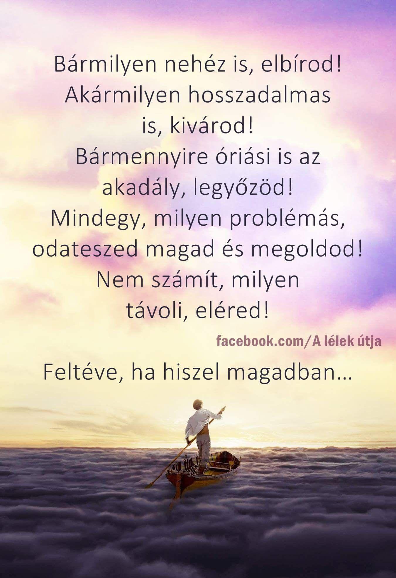 nehéz élet idézetek Mindig HIGGY MAGADBAN ♡♡♡ | Picture quotes, Inspirational
