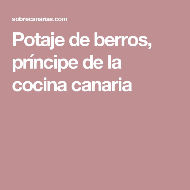 Potaje de berros, príncipe de la cocina canaria