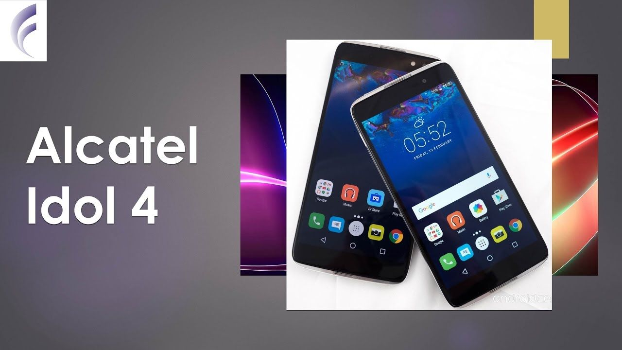 Alcatel Idol 4 Mobile : Alcatel Idol 4 Mobile Review