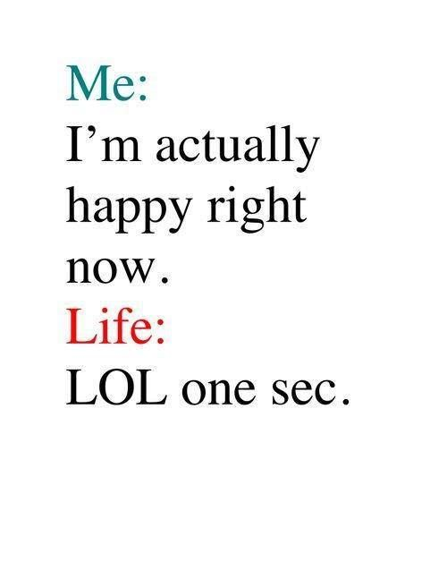 I M Actually Happy Funny Quotes