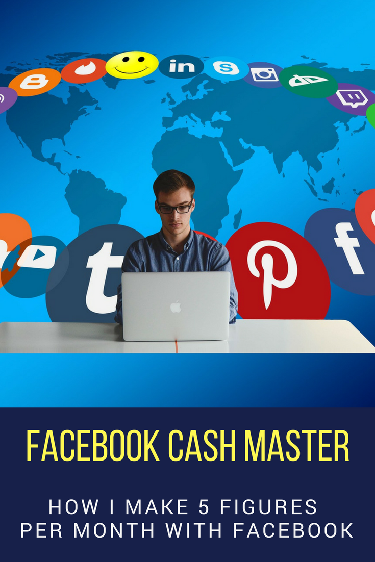 Make Money Online With Facebook How I Make 5 Figures Per Month With Facebook