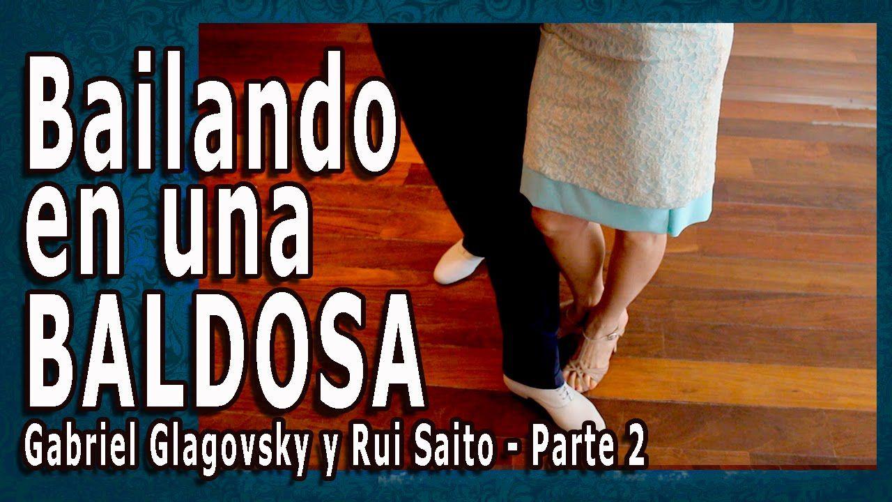 Bailando en una baldosa - Clase de tango nivel 2 - Gabriel Glagovsky y R...