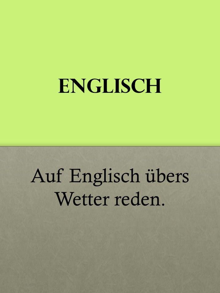 Wette Auf Englisch