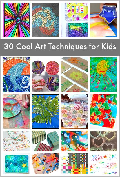 30 Super Cool Art Techniques For Kids Kid Projects Ideas Pinterest