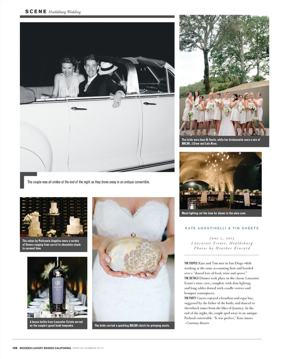 Modern Luxury Bride Magazine  Spring/Summer 2014 Lancaster Estate Winery, Healdsburg, California Photography, Heather Kincaid Wedding Coordinator, Kristi Amoroso, Kristi Amoroso Special Events Floral, Sharla Flock Designs