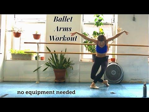 ballet arms workout  no equipment needed  youtube in