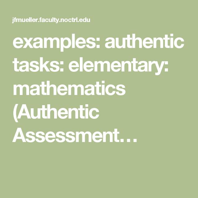 Examples Authentic Tasks Elementary Mathematics Authentic
