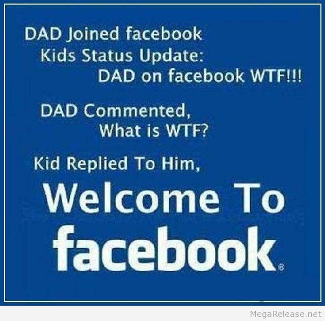 Dad Joined Facebook Lol