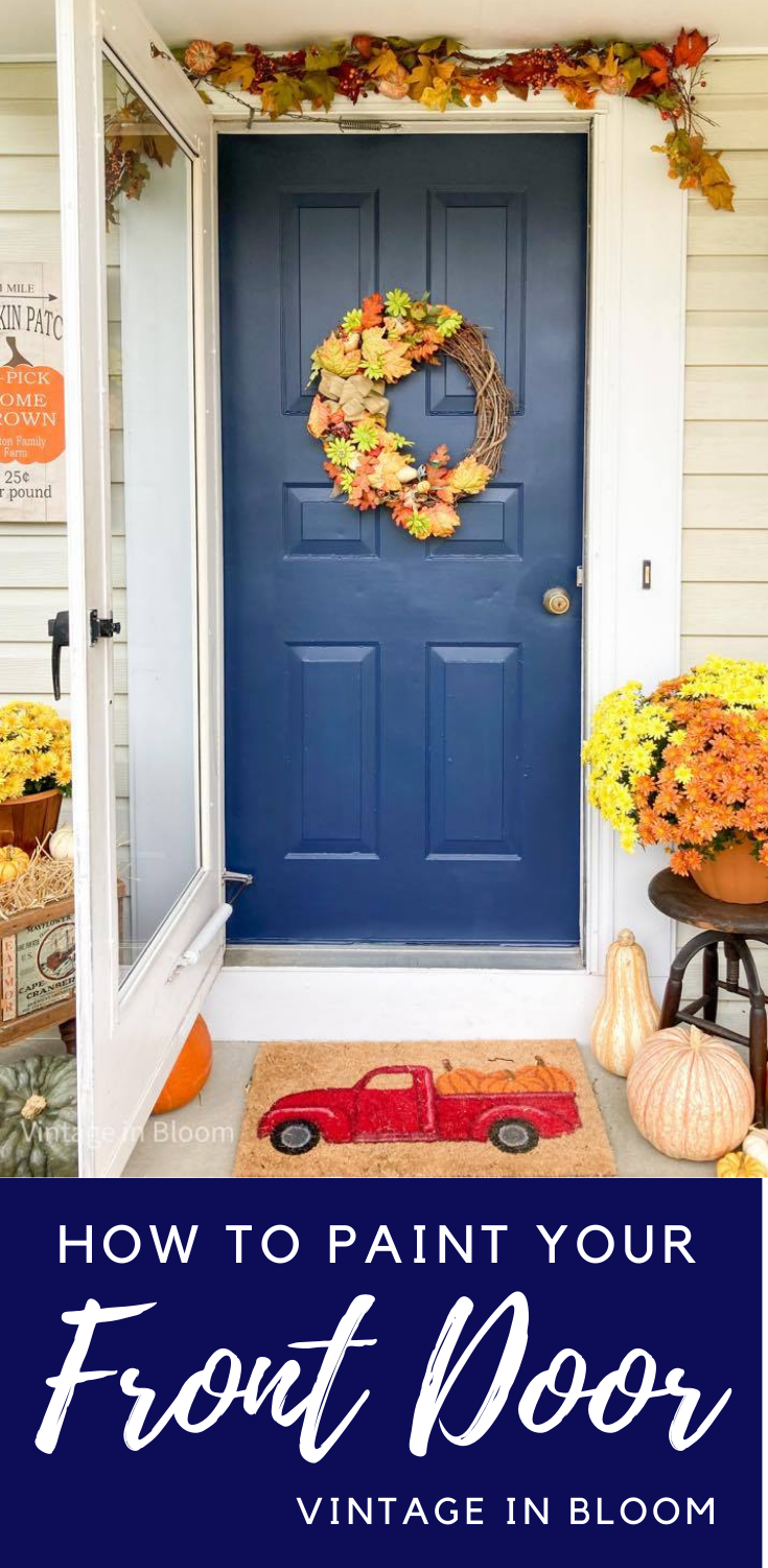 Easy step by step tutorial on how to bring curb appeal to the front of your home by painting your front door. #paint #frontdoor #curbappeal #vintageinbloom #navy #sherwinwilliams