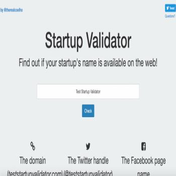 https://goo.gl/oRwTBo   أداة Startup Validator للتحقق من توفّر اسم محدد على الإنترنت