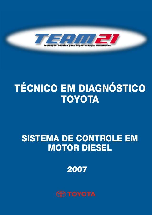 Toyota   técnico em diagnóstico toyota 2007 by Henrique Carvalho via slideshare