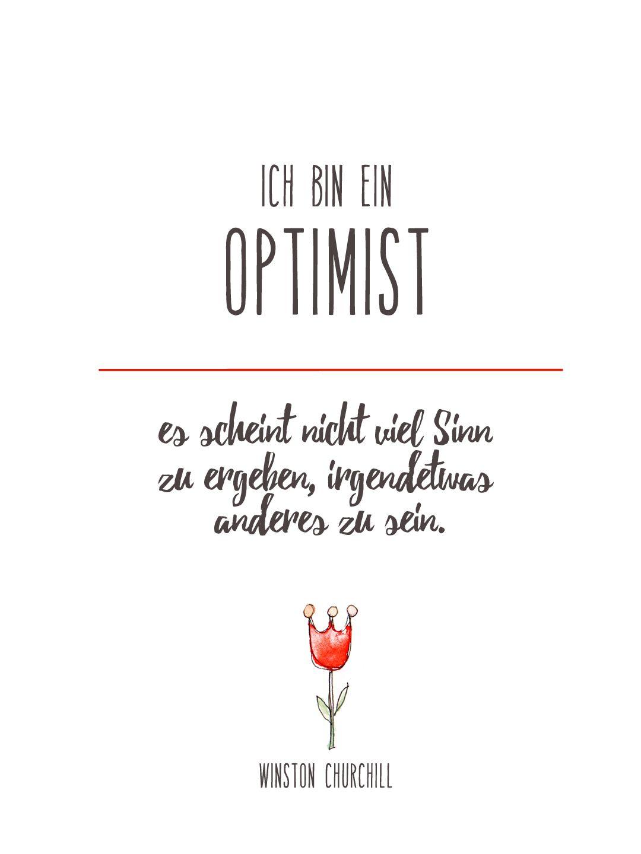 Typo print ich bin ein optimist zitat kostenlos zum - Design zitate ...