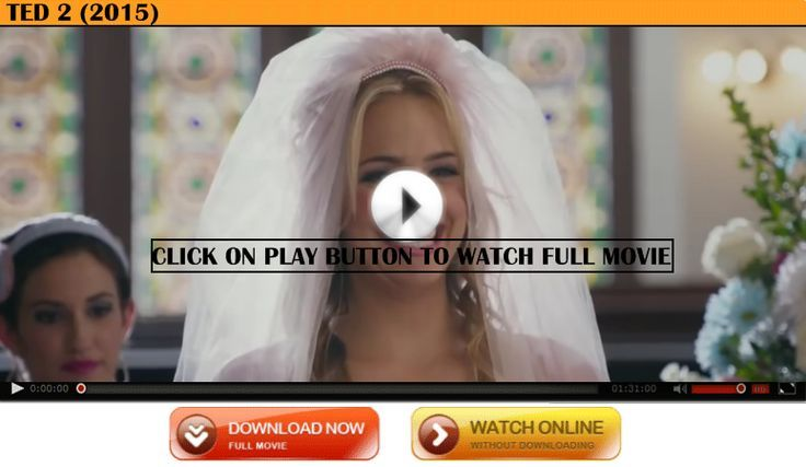 ted 2 full movie online free no download