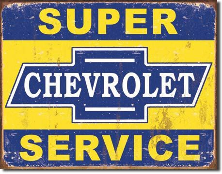 Vintage Style Retro Tin Sign Chevrolet Super Service High Quality Sign That Measures 12 1 2 X 16 Inches And Has 4 Small Hole Old Signs Vintage Signs Vintage Metal Signs