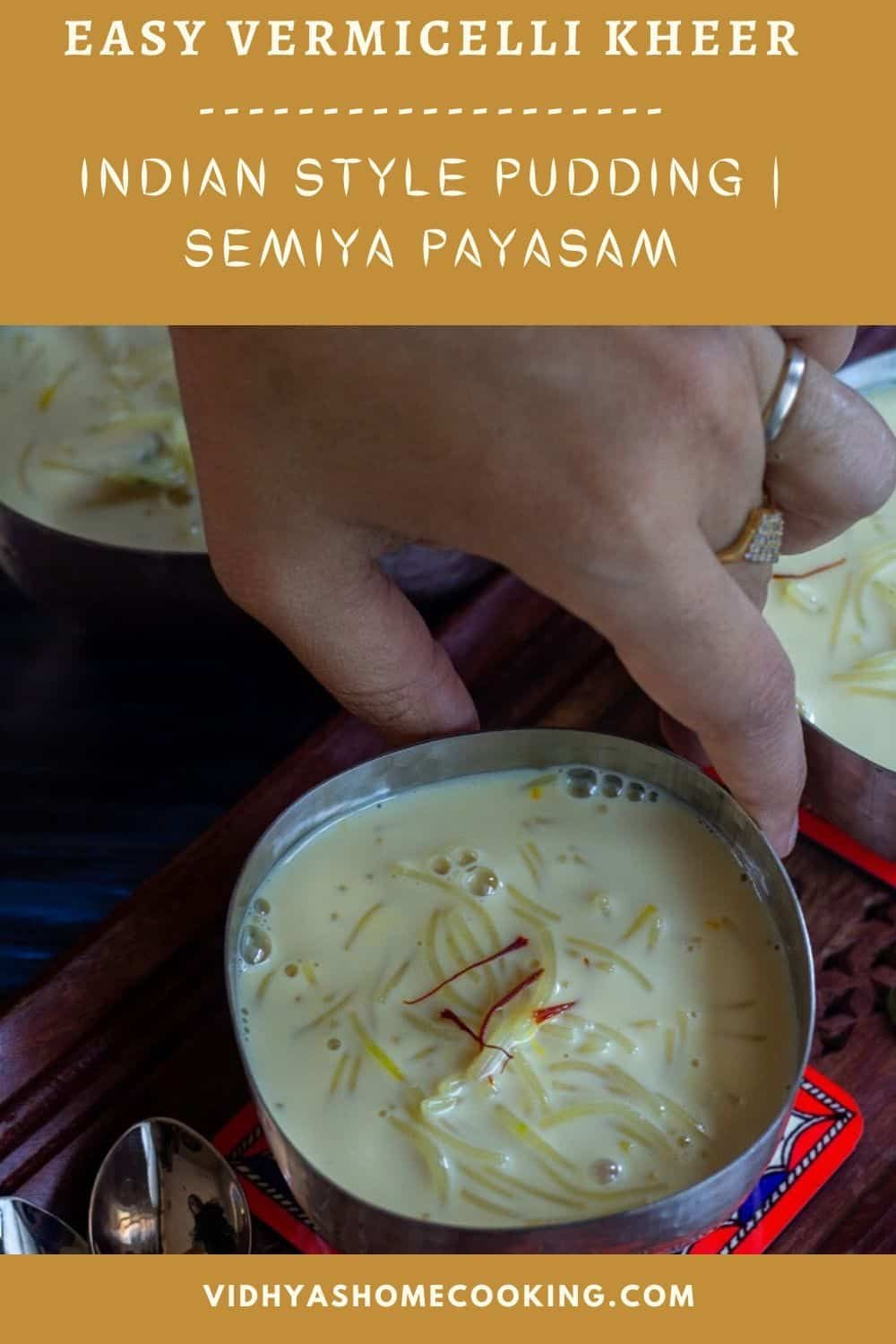 Quick Easy Recipe For Rich Creamy Vermicelli Kheer Or Semiya Payasam A Perfect Recipe In 2020 Amazing Vegetarian Recipes Delicious Vegan Recipes Quick Easy Meals