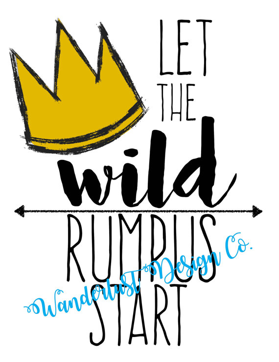 photograph regarding Let the Wild Rumpus Start Printable identified as Enable the WILD rumpus commence -printable \