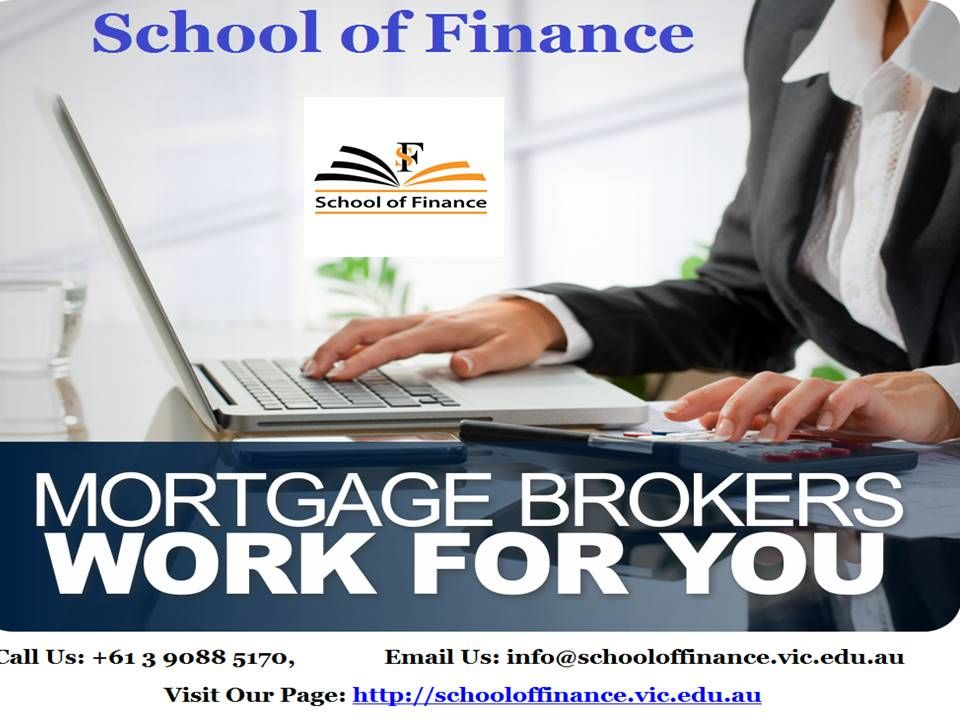 School of Finance is The Top & Trusted Mortgage Broker