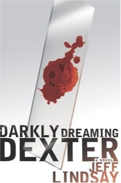 Darkly Dreaming Dexter by Jeff Lindsay  -- summer time beach read ??