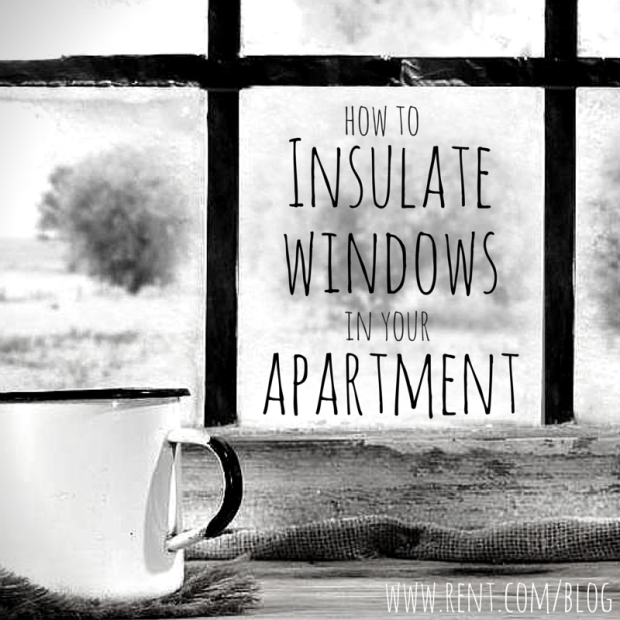 How to Insulate Windows in Your Apartment Window, Warm