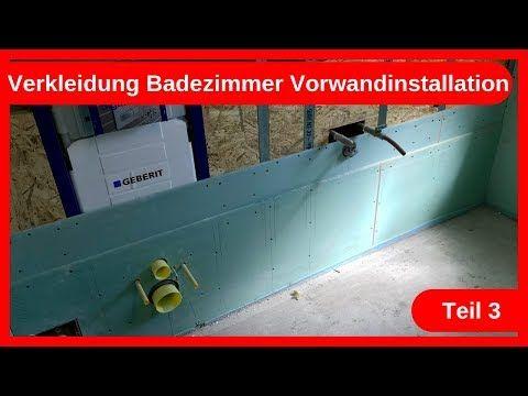 Verkleidung Badezimmer Vorwandinstallation Teil 3