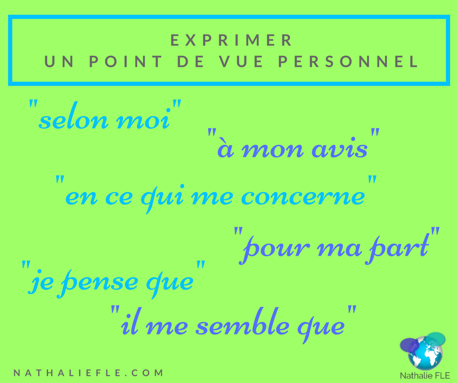 Exprimer Un Point De Vue Personnel Fle Communication Situation