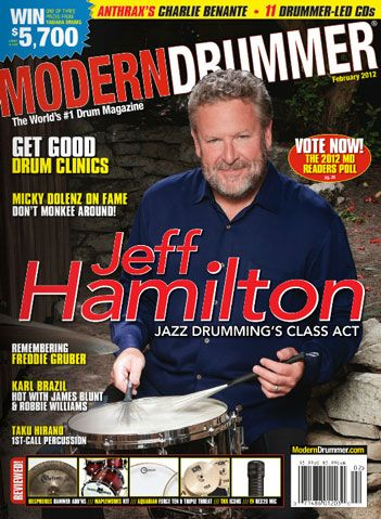 February 2012 Issue Of Modern Drummer Featuring Jeff Hamilton Modern Drummer Magazine Modern Drummer Drummer How To Play Drums