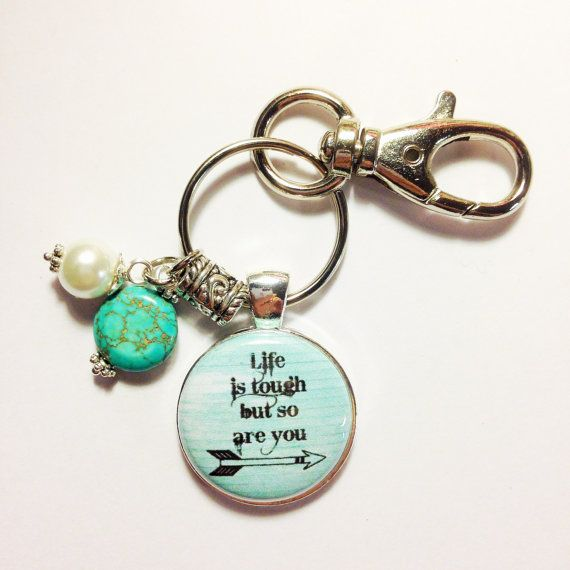 LIFE IS TOUGH Quote Charm But so are You by