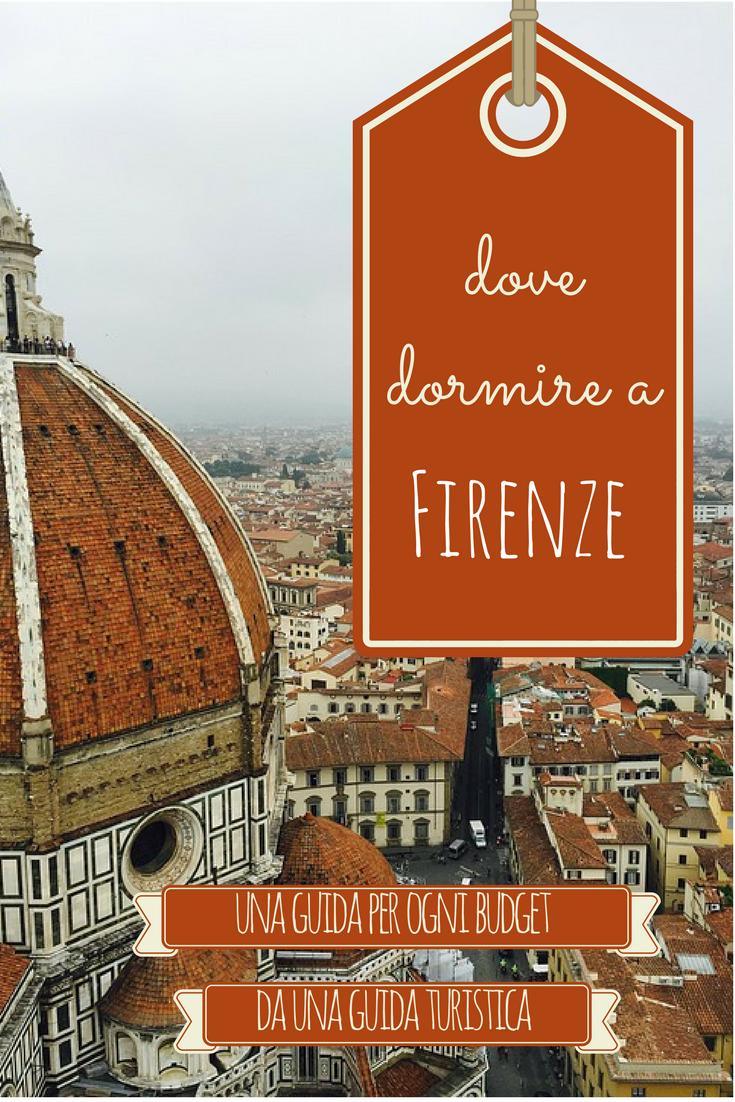 Dove dormire a Firenze - un hotel per ogni budget | Ti porto ...