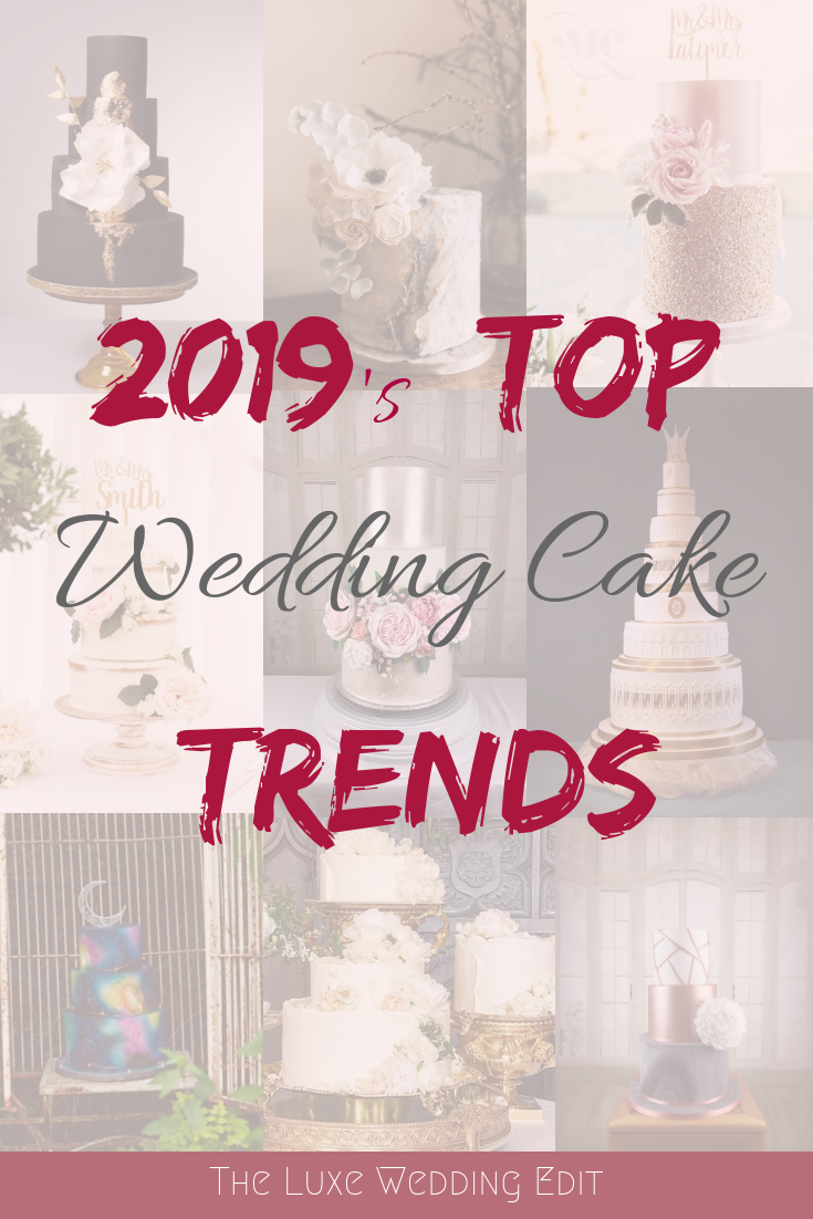 Wedding Cake Trends 2020.Top Wedding Cake Trends For 2019 Looking For Inspiration For