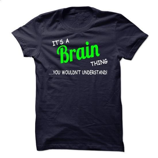 Brain thing understand ST420 - #button up shirt #matching hoodie. I WANT THIS => https://www.sunfrog.com/Names/Brain-thing-understand-ST420.html?68278