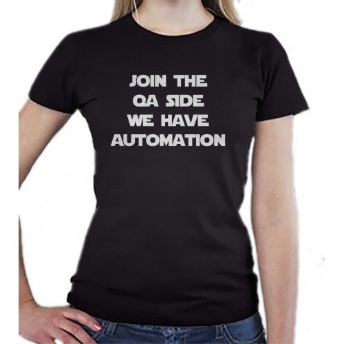Join The Qa Side We Have Automation T Shirt T Shirt Cool T Shirts Shirts