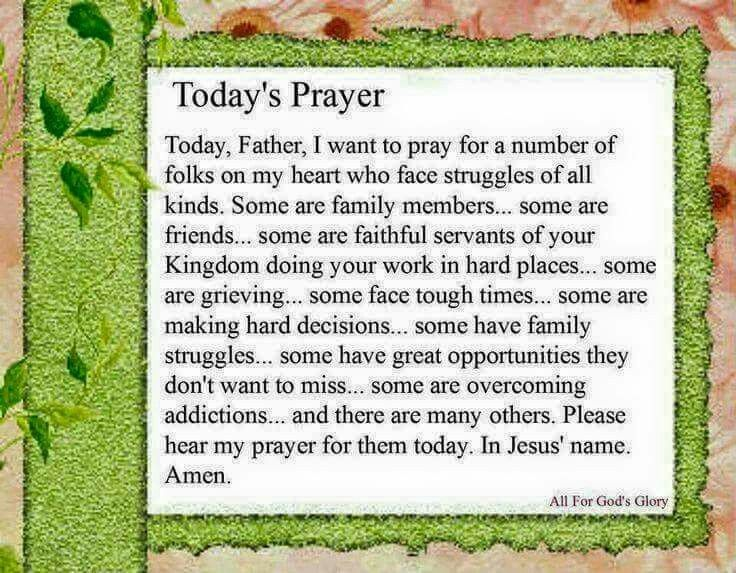 My prayer for today. ...