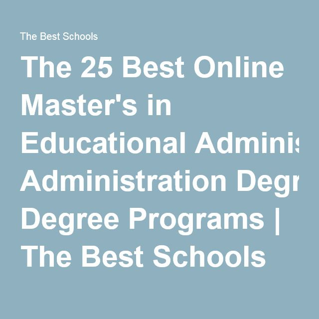 Best Online Master S In Educational Administration 2020 Educational Technology Online Masters Educational Administration