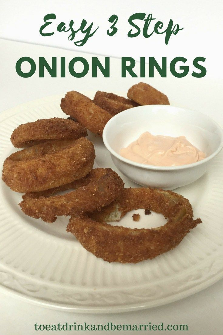 Easy 3 Step Homemade Onion Rings Fun Easy Recipes Quick Easy Meals Recipes