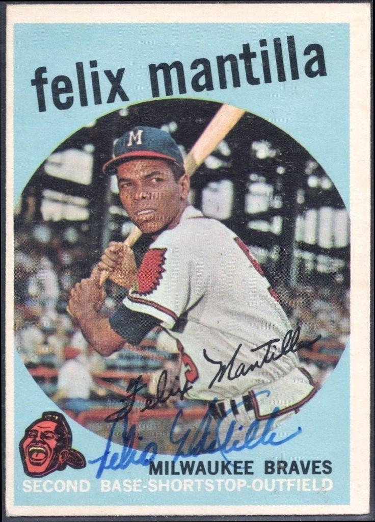 1959 topps felix mantilla autograph baseball cards