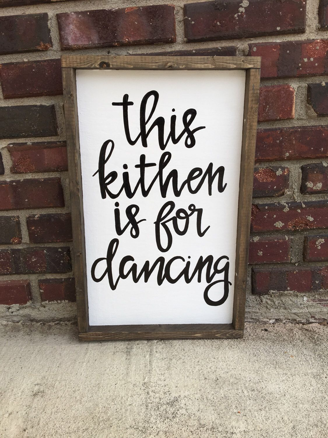 This kitchen is for dancing- kitchen decor- wooden sign- framed sign ...