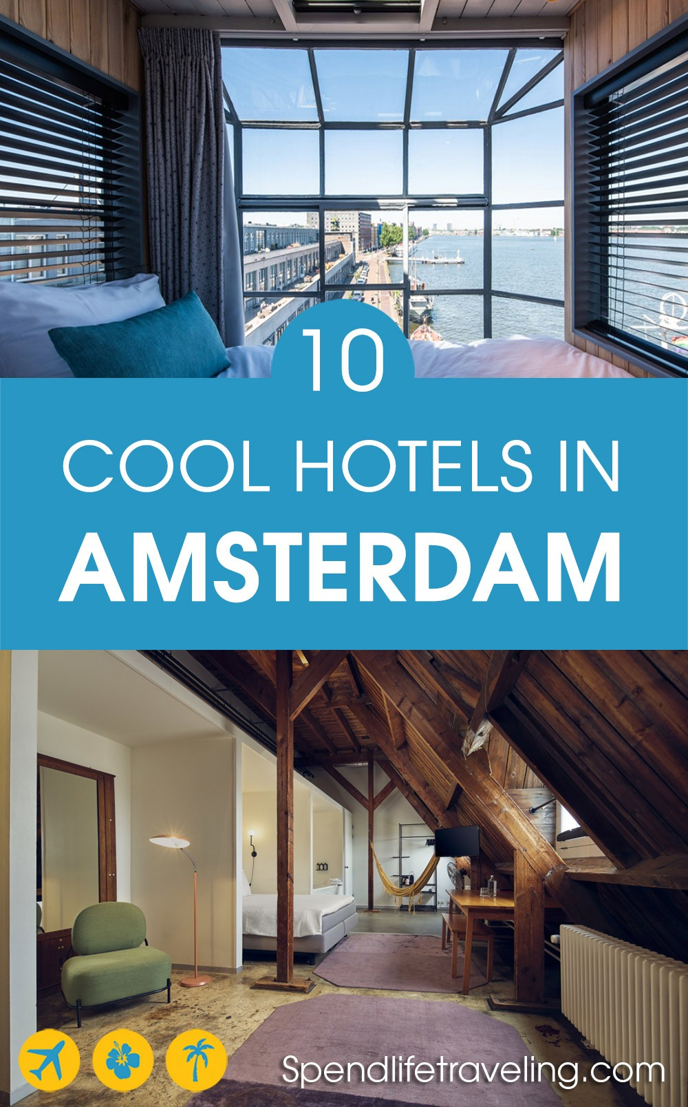 10 Cool Hotels in Amsterdam, the Netherlands | Best hotels ...