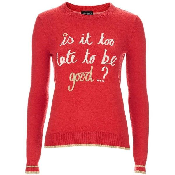 Sweater Is It Too Late To Be Good Christmas Jumper Women/'s Red