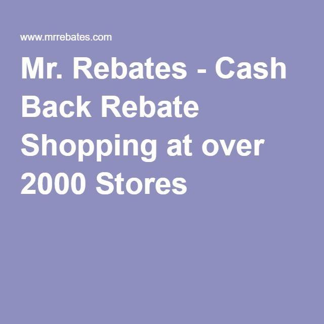 90c0690f5df Mr. Rebates - Cash Back Rebate Shopping at over 2000 Stores