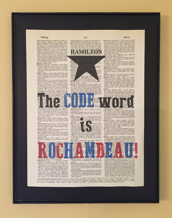 The Code Word Is Rochambeau Hamilton Musical Dictionary Print Page Art Dictionary Prints Hamilton Musical Words