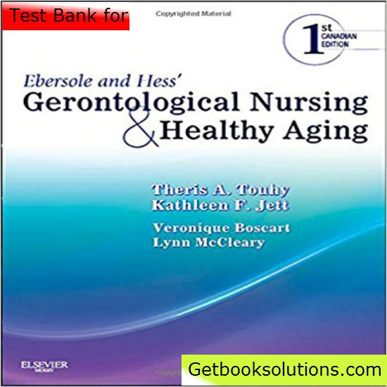 Test bank for ebersole and hess gerontological nursing and healthy test bank for ebersole and hess gerontological nursing and healthy aging 1st edition by touhy download fandeluxe Image collections