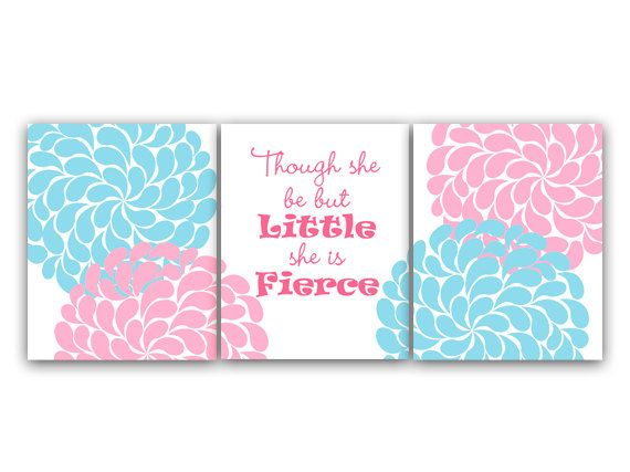 """Pink and Blue Nursery Art """"Though She Be But Little, She Is Fierce"""""""