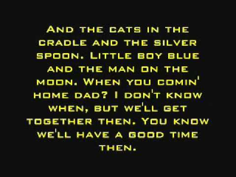 Cats In The Cradle Harry Chapin Lyrics Enjoy The Little Things Repeat Patterns Father Son Cats Cradle Lyrics Music Lyrics